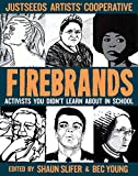 Firebrands: Portraits of the Americas (Real World), Slifer, Shaun; Young, Bec
