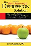 The Breakthrough Depression Solution
