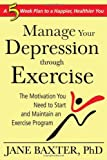 Manage Your Depression Through Exercise