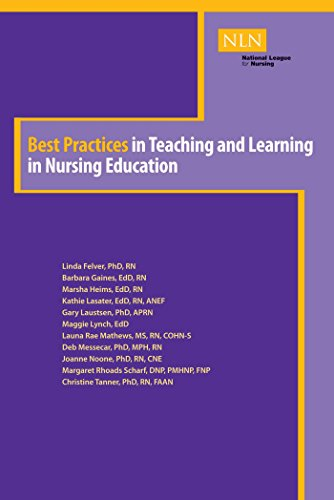 BEST PRACTICES IN TEACHING AND LEARNING IN NURSING EDUCATION (NLN)
