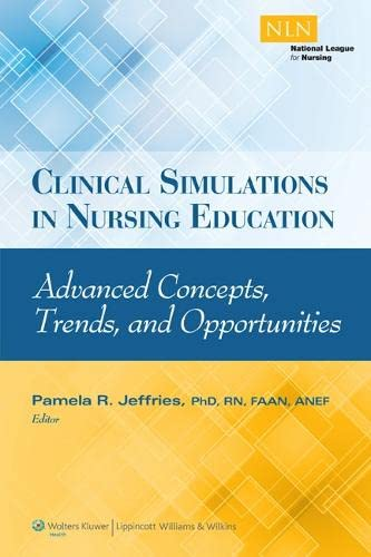 CLINICAL SIMULATIONS IN NURSING EDUCATION (NLN)
