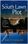 The South Lawn Plot by Ray O'Hanlon