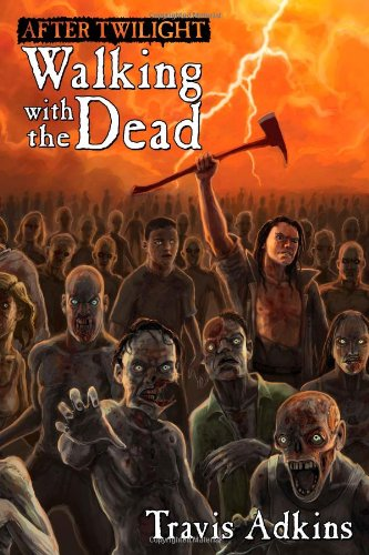 After Twilight: Walking With the Dead