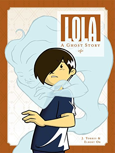 Lola: A Ghost Story cover