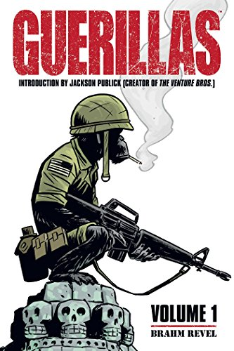Guerillas Volume 1 (Guerrillas), Revel, Brahm