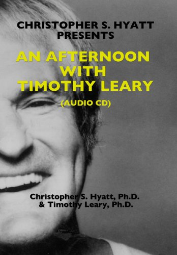 An Afternoon with Timothy Leary, Timothy Leary; Christopher S. Hyatt