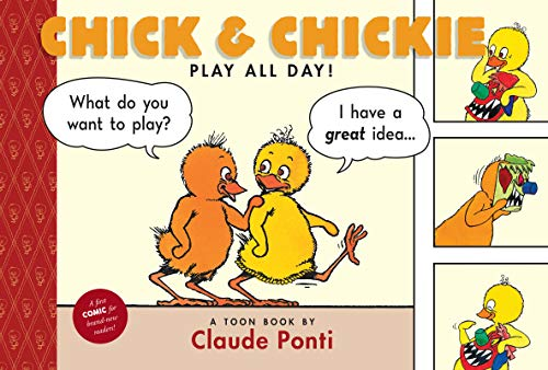 Chick & Chickie Play All Day! cover