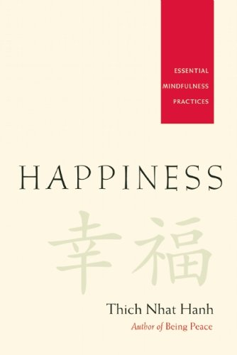 Happiness : Essential Mindfulness Practices