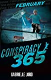 Cover Image of Conspiracy 365 February by Gabrielle Lord published by Kane/Miller Book Publishers