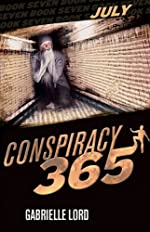 Conspiracy 365: July by Gabrielle Lord