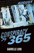 Conspiracy 365: August by Gabrielle Lord