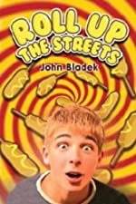 Roll Up the Streets by John Badek