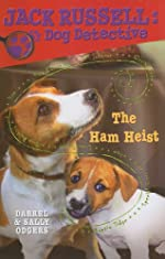 The Ham Heist by Darrel & Sally Odgers
