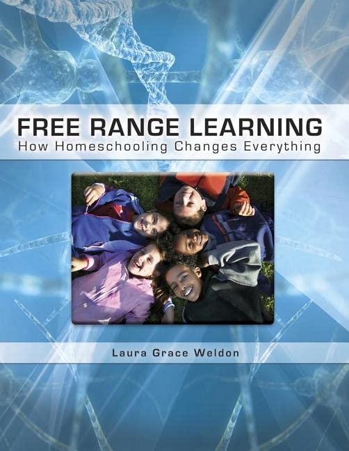 Free Range Learning, by Laura Weldon