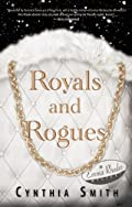 Royals and Rogues by Cynthia Smith