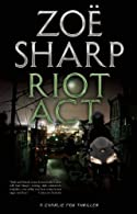 Riot Act by Zoe Sharp