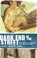 Dark End of the Street by Ace Atkins�and Robert Gordon