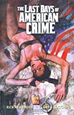The Last Days of American Crime by Rick Remender and Greg Tocchini
