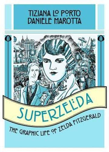 Superzelda: The Graphic Life of Zelda Fitzgerald cover
