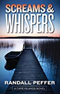 Screams & Whispers by Randall Peffer