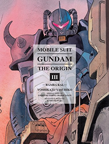 Mobile Suit Gundam: The Origin, Vol. 3- Ramba Ral, Yoshikazu Yasuhiko