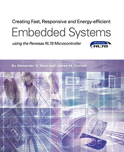 Creating Fast, Responsive and Energy-Efficient Embedded Systems using the Renesas RL78 Microcontroller