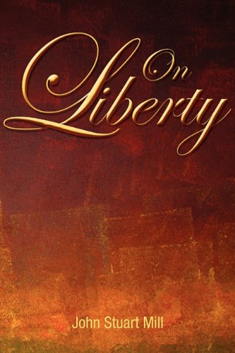 On Liberty, by Stuart Mill, J.