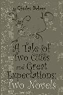 Image of A Tale of Two Cities and Great Expectations: Two Novels