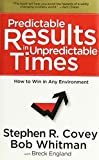 Buy Predictable Results in Unpredictable Times from Amazon