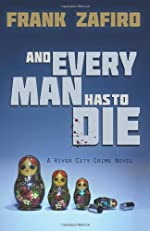 And Every Man Has To Die by Frank Zafiro