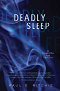 Deadly Sleep by Paul G. Ritchie