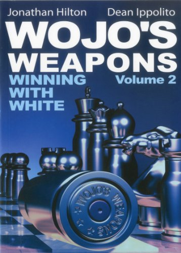 Wojo's Weapons: Winning With White, Vol. 2