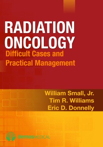 RADIATION ONCOLOGY: DIFFICULT CASES & PRACTICAL MANAGEMENT