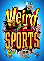 Weird Sports by Michael Teitelbaum