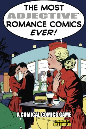 The Most ADJECTIVE Romance Comics Ever! cover