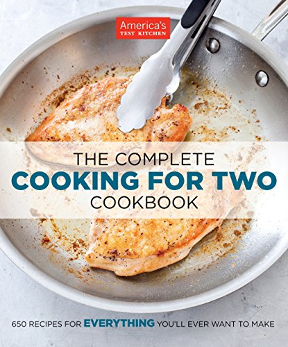 The Complete Cooking For Two Cookbook - America's Test Kitchen
