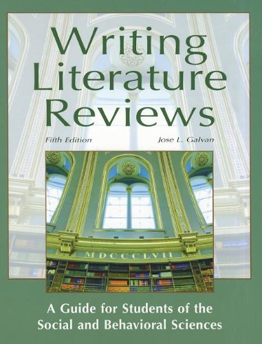 Writing literature reviews galvan 5th edition