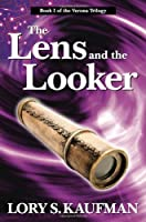 GIVEAWAY: Win A Copy Of The Lens & The Looker By Lory Kaufman