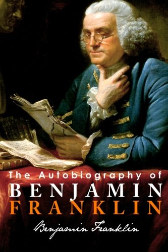 The Autobiography of Benjamin Franklin, by Franklin, Benjamin
