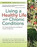 Living a Healthy Life with Chronic Conditions: CANADIAN Edition For Ongoing Physical and Mental Health Conditions