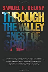 "VIDEO: Samuel R. Delany - Interview and Reading ""Through the Valley of the Nest of Spiders"""