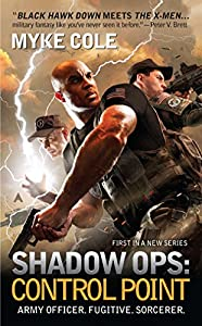BOOK REVIEW: Shadow Ops: Control Point by Myke Cole