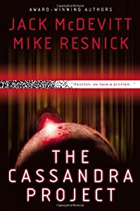 "Cover & Synopsis: ""The Cassandra Project"" by Jack McDevitt and Mike Resnick"