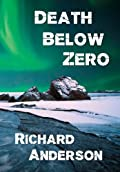 Death Below Zero by Richard Anderson