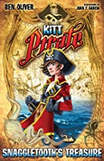 Kitt Pirate: Snagletooth's Treasure by Ben Oliver
