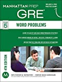 Word Problems GRE Strategy Guide, 4th Edition (Instructional Guide)