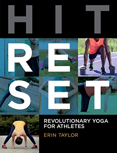 Hit Reset: Revolutionary Yoga for Athletes - Erin Taylor RYT