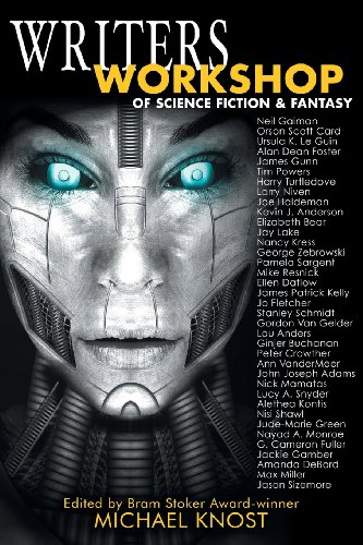 Writers Workshop of Science Fiction & Fantasy - Michael Knost, Matthew Perry, Bonnie Wasson