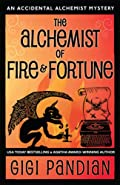 The Alchemist of Fire and Fortune by Gigi Pandian