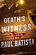 Death's Witness by Paul Batista